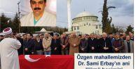Özgen mahallemizden Dr. Sami Erbay'ın ani ölümü hepimizi üzdü…