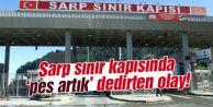 Sarp'ta 19 kişi yakalandı!