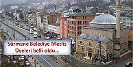 Sürmene Belediye Meclis Üyeleri belli oldu