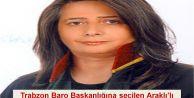 Trabzon Baro Başkanlığına seçilen Araklı'lı Av. Sibel Suiçmez görevi bugün devraldı.