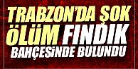 Trabzon'da şok ölüm