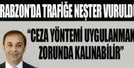 Trabzon'da Trafiğe Neşter Vuruldu