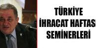 Trabzon'da Türkiye İhracat Haftası Seminerleri yapılıyor...