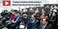 Trabzon Makine Mühendisleri Odası'nda Genel Kurul