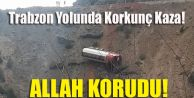 Trabzon Yolunda Korkunç Kaza!