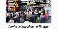 Trabzon'da yeni tanzim satış yerleri kuruluyor...