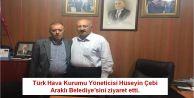 Türk Hava Kurumu Yöneticisi Hüseyin Çebi  Araklı Belediye'sini ziyaret etti.