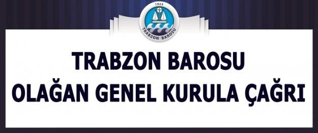 TRABZON BAROSU'NDAN OLAĞAN GENEL KURULA ÇAĞRI