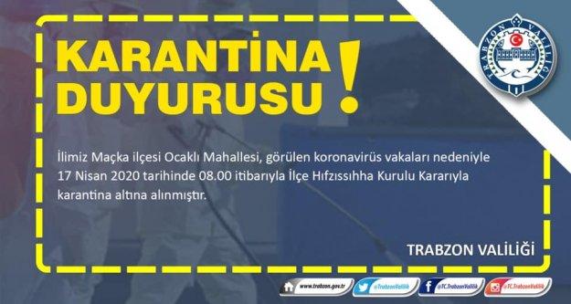 Trabzon'da bir mahalle daha karantinaya alındı...