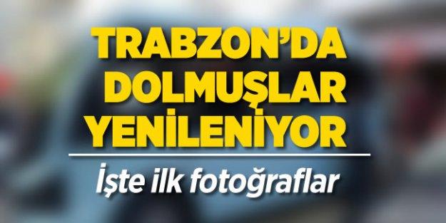 Trabzon'da dolmuşlar yenileniyor... İşte ilk görüntüler