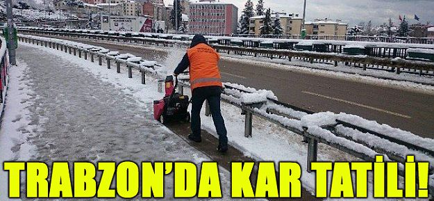Trabzon#039;da Kar Tatili!