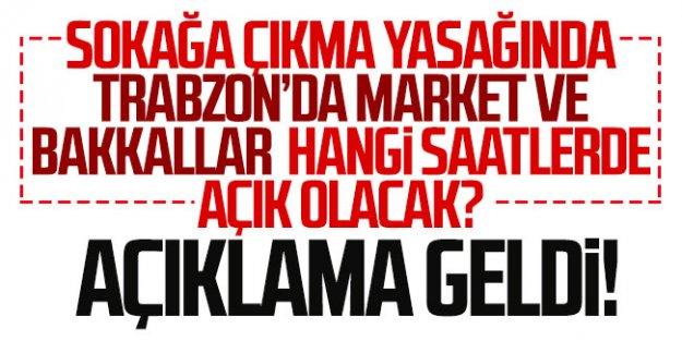 Trabzon'da market ve bakkalların çalışma saatleri açıklandı!