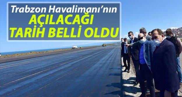 Trabzon Havalimanı'nın açılacağı tarih belli oldu