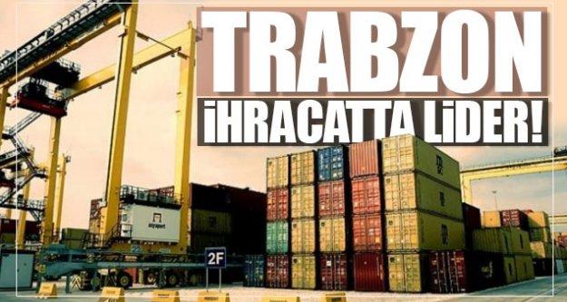 Trabzon ihracatta lider!