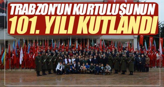 Trabzon'un kurtuluşunun 101. yılı kutlandı...