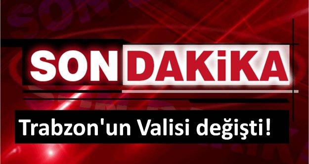 Trabzon#039;un Valisi değişti!