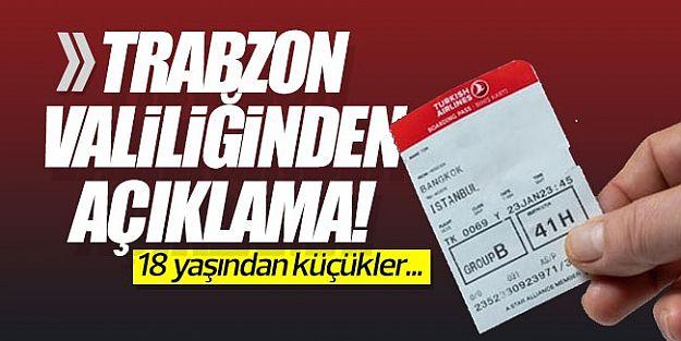 Trabzon Valiliğinden açıklama! 18 yaşından küçükler...