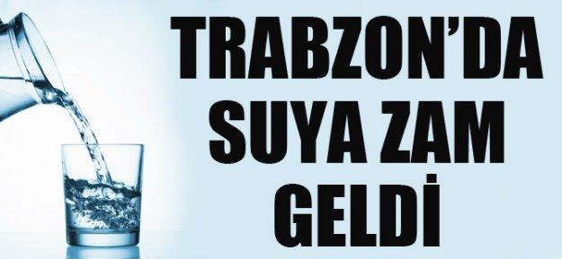 Trabzon ve İlçelerde Suya Zam Geldi