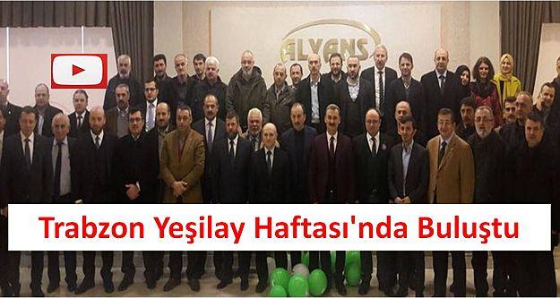 Trabzon Yeşilay Haftası'nda Buluştu