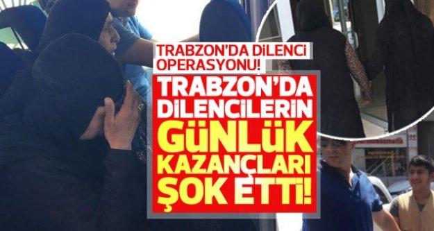 Trabzon'da dilencilerin günlük kazançları şok etti!