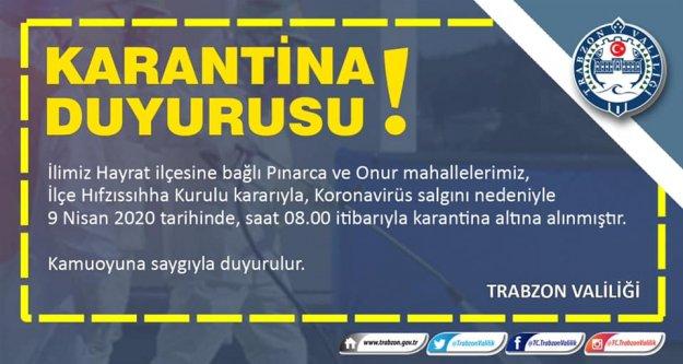 Trabzon'da iki mahalle daha karantinaya alındı.