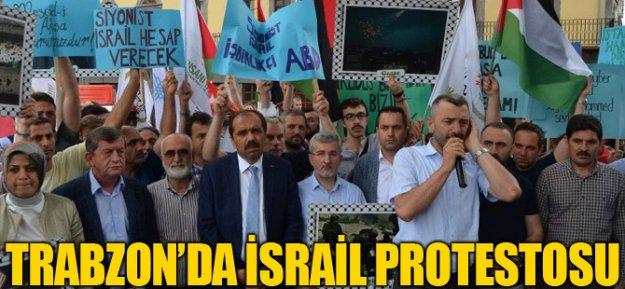 Trabzonda İsrail protestosu...