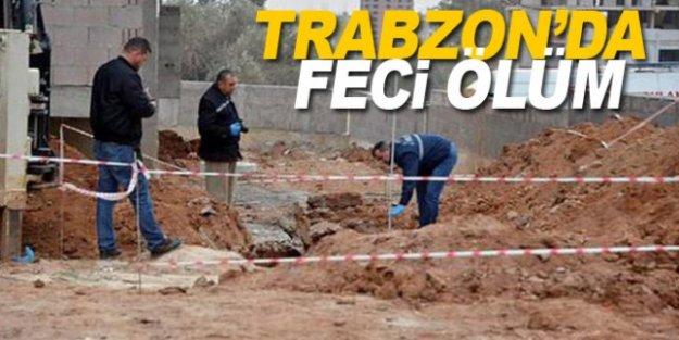 Trabzonda toprak altında kalan işçi öldü
