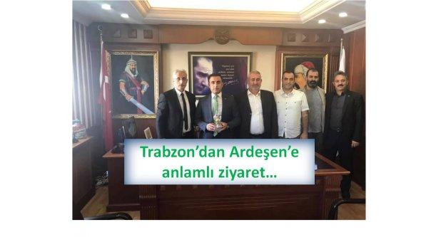 Trabzon'dan Ardeşen'e anlamlı ziyaret…