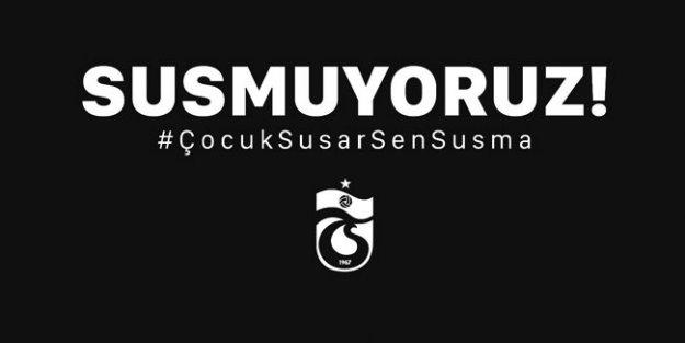 Trabzonspor açıkladı: 'Susmuyoruz'