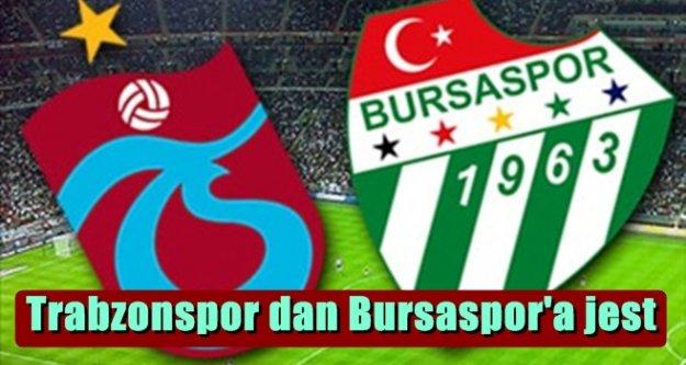 Trabzonspor dan Bursaspor'a jest