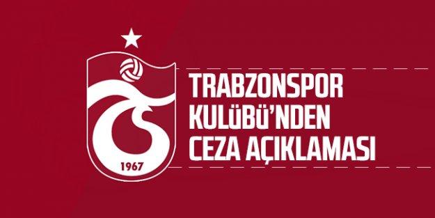 Trabzonspor'dan ceza açıklaması