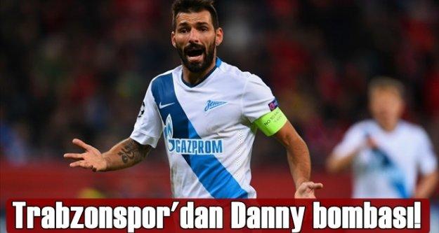 Trabzonspor#039;dan Danny bombası!