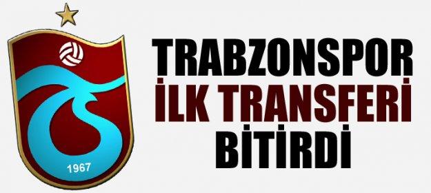 Trabzonspor İlk Transferi Bitirdi