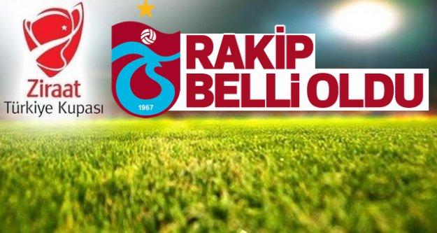Trabzonspor'un Türkiye Kupası rakibi belli oldu