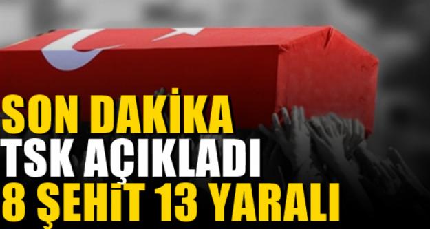 TSK Açıkladı: Afrin'de 8 Şehit, 13 Yaralımız Var!
