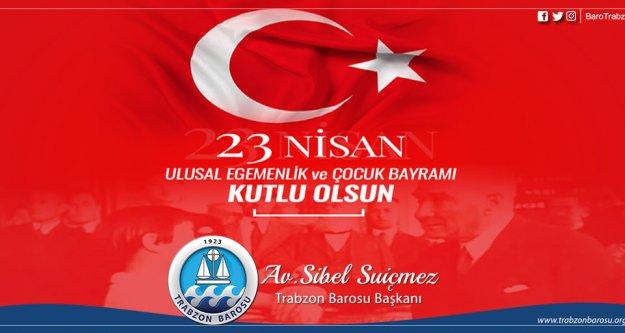 Ulusumuzun ve meslektaşlarımızın 23 Nisan Ulusal Egemenlik ve Çocuk Bayramı'nı kutluyoruz