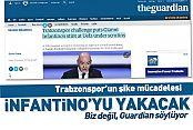 Trabzonspor'un şike mücadelesi, İnfantino'yu yakacak!