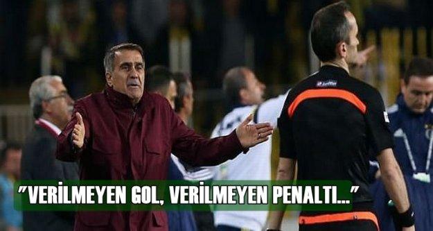'Verilmeyen gol, verilmeyen penaltı...'