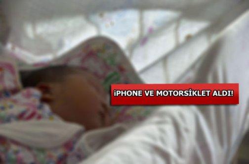 Yeni doğan bebeğini sattı, telefon ve motorsiklet aldı
