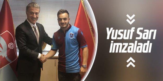 Yusuf Sarı Trabzonspor'a imzayı attı