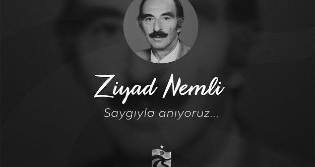 Ziyad Nemli'yi saygıyla anıyoruz.